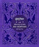 Harry Potter - Le Grand Livre des créatures