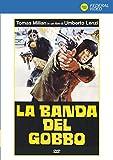 La Banda Del Gobbo