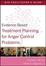 Evidence-Based Treatment Planning for Anger Control Problems Facilitator's Guide