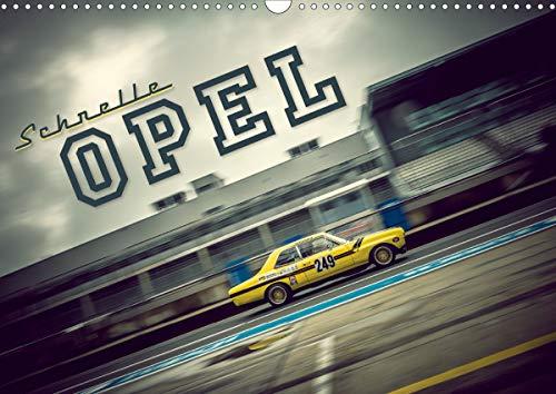 Schnelle Opel (Wandkalender 2021 DIN A3 quer)