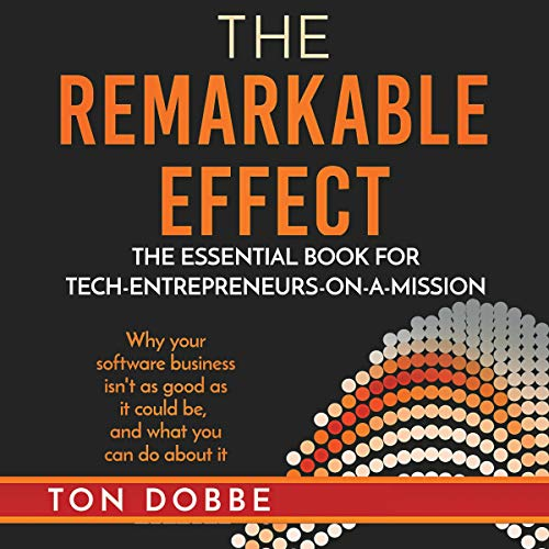 The Remarkable Effect Audiobook By Ton Dobbe cover art