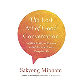The Lost Art of Good Conversation cover art