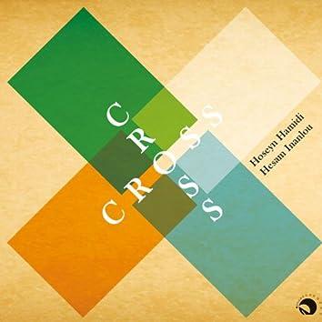 Cross(Chahar Rah)-Persian Classical Music