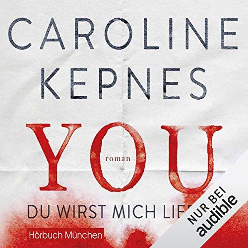 YOU - Du wirst mich lieben (Joe Goldberg 1) audiobook cover art