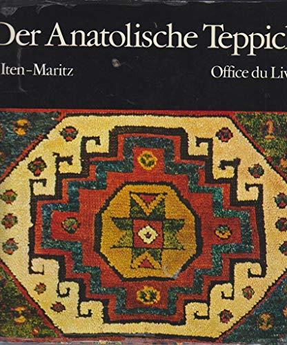 Der Anatolische Teppich