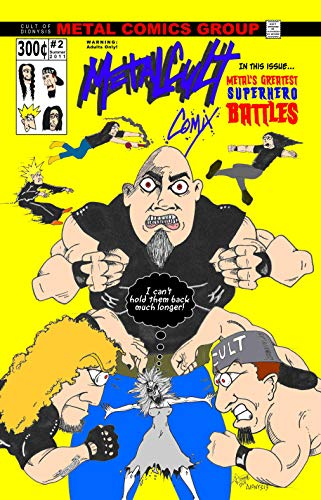 Metalcult Comix #2: The World's Greatest Heavy Metal Comic Book (THE W