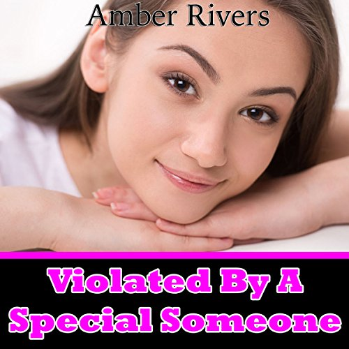 Violated by a Special Someone audiobook cover art