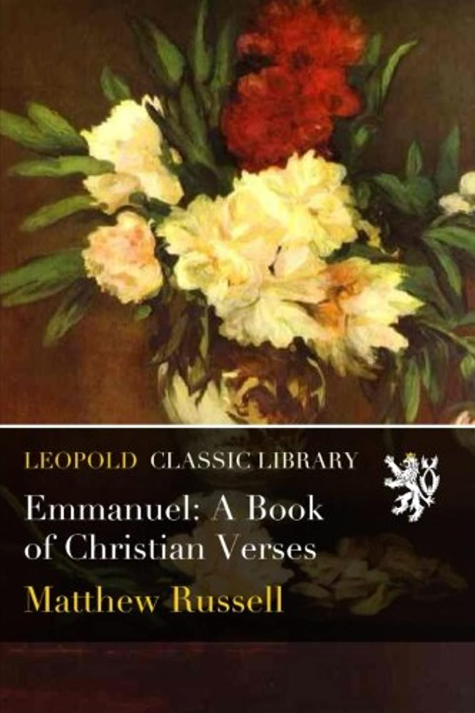 考慮シャッターラッドヤードキップリングEmmanuel: A Book of Christian Verses