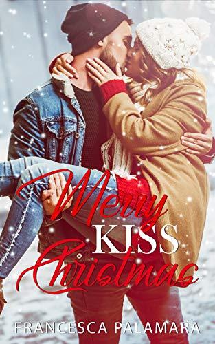 Merry Kiss Christmas
