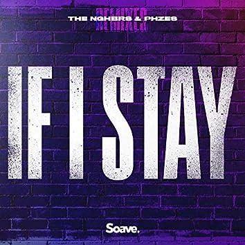 If I Stay (Remixes)