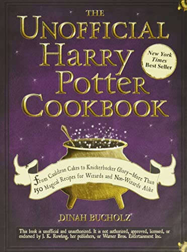 The Unofficial Harry Potter Cookbook: From Cauldron Cakes to Knickerbocker Glory--More Than 150 Magical Recipes for Wizards and Non-Wizards Alike (Unofficial Cookbook) Kentucky