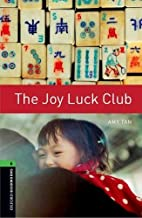 Oxford Bookworms Library: The Joy Luck Club: Level 6: 2,500 Word Vocabulary