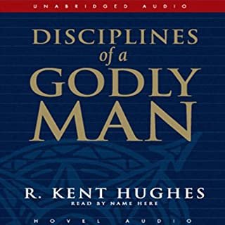 Disciplines of a Godly Man audiobook cover art