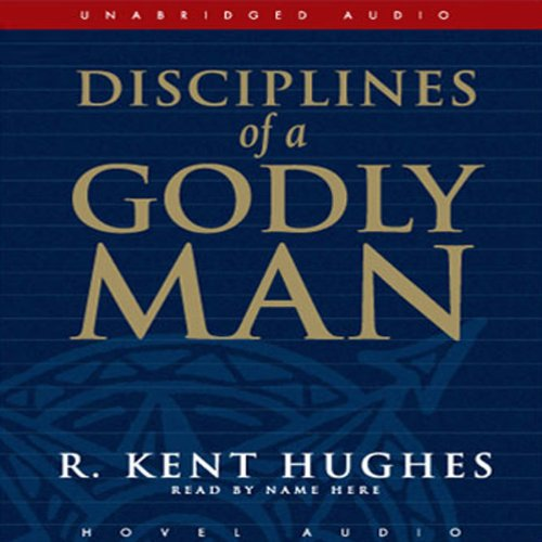 Disciplines of a Godly Man cover art