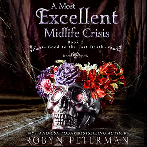 A Most Excellent Midlife Crisis cover art