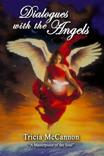Dialogues with the Angels by Tricia McCannon (2012-09-26)