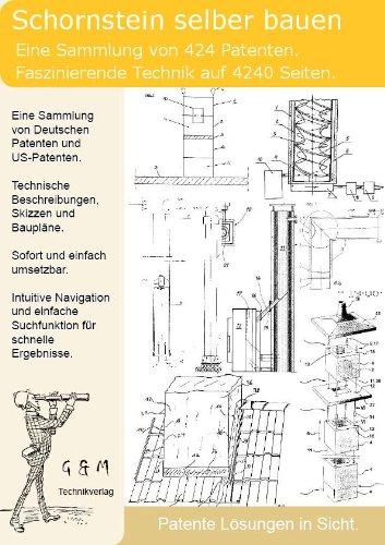 Schornstein selber bauen: 424 Patente zeigen wie!