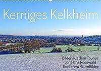 Kerniges Kelkheim - Taunusbilder (Wandkalender 2022 DIN A2 quer): Traumhafte Persepktiven aus der Moebelstadt am Taunushang (Geburtstagskalender, 14 Seiten )