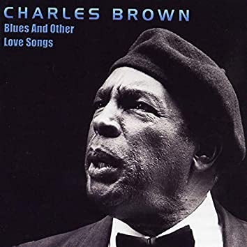 Blues And Other Love Songs