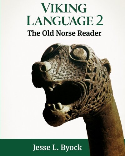 Viking Language 2: The Old Norse Reader (Viking Language Series) (Volume 2)