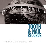 Tooth & Nail Records Ultimate Collection