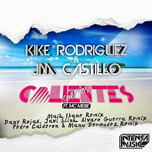 Kike Rodriguez & Jm Castillo feat. Mc Mesie