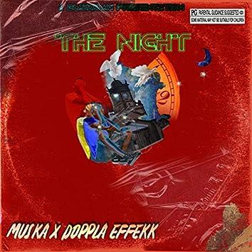 The Night (feat. Doppla Effekk)