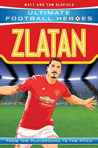 Zlatan: From the Playground to the Pitch: Collect Them All!