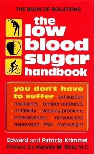 The Low Blood Sugar Handbook: You Don't Have to Suffer