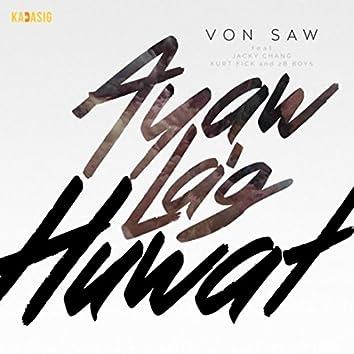 """Ayaw La'g Huwat (From """"Magbuwag Ta Kay"""") [feat. Jacky Chang, Kurt Fick & 2B Boys]"""