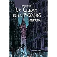 La ciudad de los prodigios (novela gráfica): Basado en la novela de Eduardo Mendoza