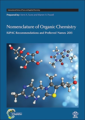 Nomenclature of Organic Chemistry: IUPAC Recommendations and Preferred Names 2013 (International Union of Pure and Appli