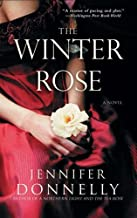 The Winter Rose by Jennifer Donnelly (2009-01-01)