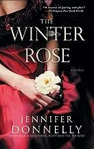 The Winter Rose by Jennifer Donnelly (2009-01-01)