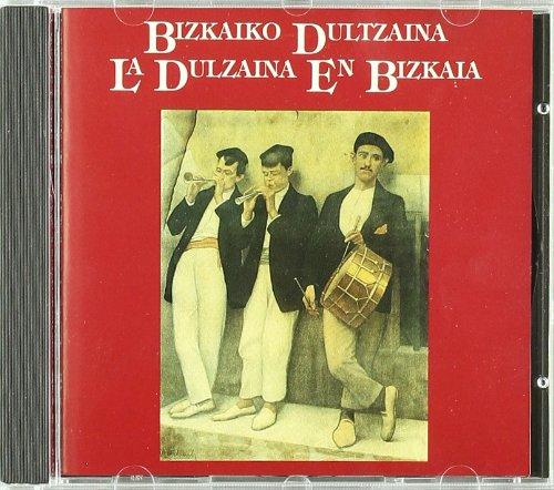 (libro + Cd) Bizkaiko Dultzaina - La Dulzaina En Bizkaia
