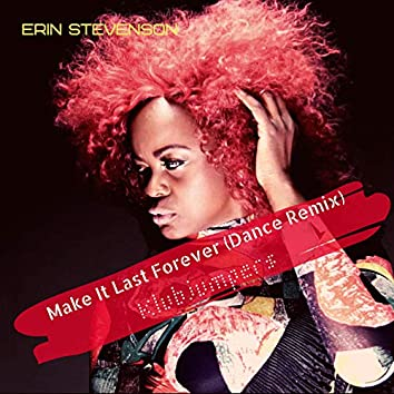 Make It Last Forever Klubjumpers (Dance Remix)