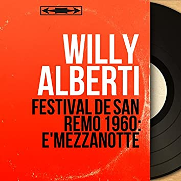 Festival de San remo 1960: E'mezzanotte (feat. Jack Bulterman e la sua orchestra) [Mono Version]