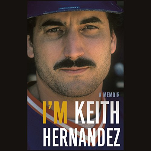 I'm Keith Hernandez audiobook cover art