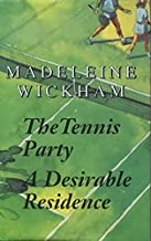 The Tennis Party, A Desirable Residence