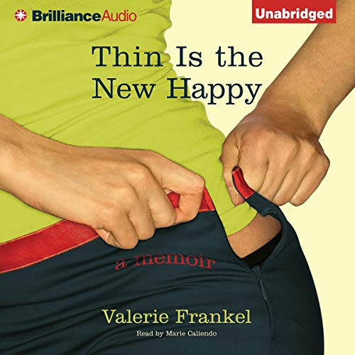 Thin Is the New Happy audiobook cover art