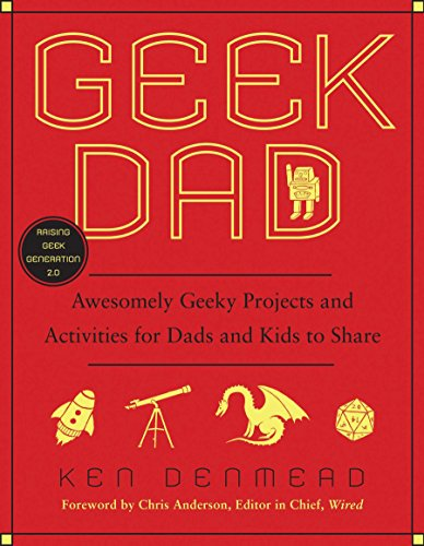 Visit the Geek Dad: Awesomely Geeky Projects and Activities for Dads and Kids to Share on Amazon.