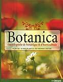 Botanica, l'Encyclopédie de Botanique et d'Horticulture Plus de 10000 Plantes du Monde Entier - ULLMANN - 23/02/2010