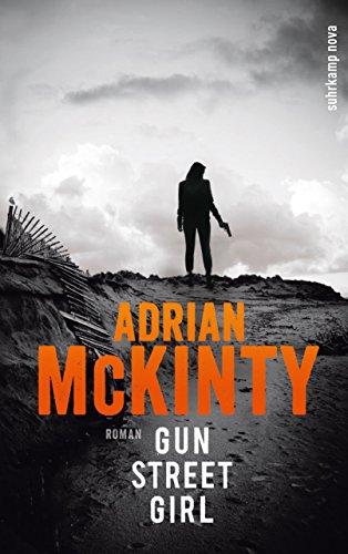 Gun Street Girl: Roman (Sean-Duffy-Serie 4)
