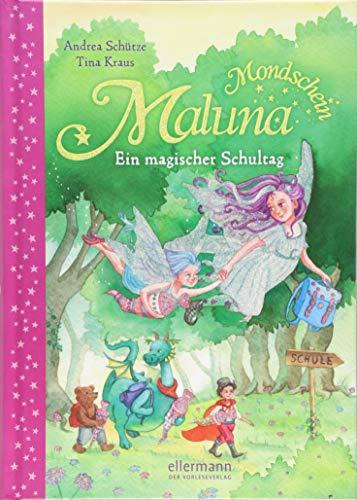 Maluna Mondschein: Ein magischer Schultag