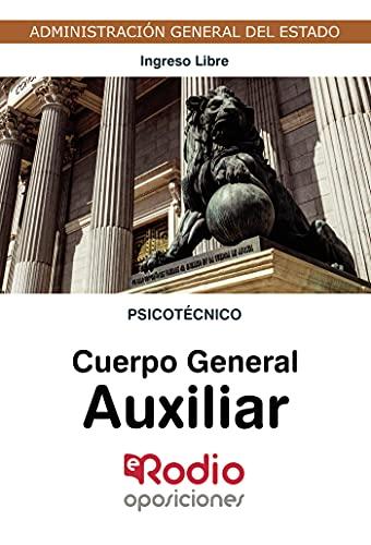 Cuerpo General Auxiliar. Psicotécnico: Administración General del Estado