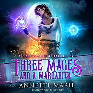 Three Mages and a Margarita     The Guild Codex: Spellbound Series, Book 1              By:                                                                                                                                 Annette Marie                               Narrated by:                                                                                                                                 Cris Dukehart                      Length: 7 hrs and 14 mins     2,828 ratings     Overall 4.5