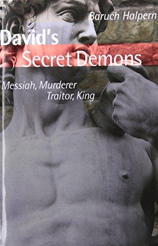 David's Secret Demons: Messiah, Murderer, Traitor, King...