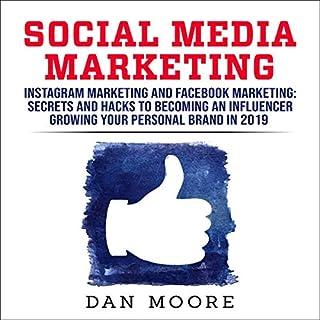 Social Media Marketing: Instagram Marketing and Facebook Marketing cover art