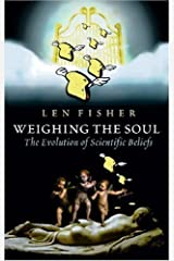 Weighing the Soul by Fisher, Len (2004) Hardcover Hardcover
