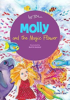 Molly and the Magic Flower: Chapter Book (Molly the Sea Cow 1) by [Ingo Blum, Buffie Biddle]